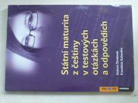 Státní maturita z češtiny v testových otázkách a odpovědí (2011)