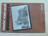 Stručné dějiny oborů - Stavebnictví (2003)
