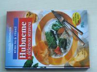 Summová - Hubneme s dělenou stravou (1998)