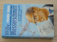Vann - Willy Messerschmitt - první úplná biografie leteckého génia (1997)