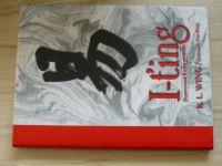 Wing - I-ťing - Ilustrovaná kniha proměn (2003)