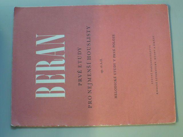 Beran - Prvé etudy pro nejmenší houslisty - op. 16 A-I.-II. (1959-63) 2 sešity