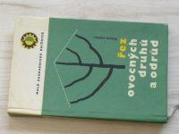 Černík - Hladík - Večeřa - Řez ovocných druhů a odrůd (1964)