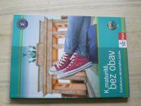 Černý, Jansová - K maturitě bez obav - Cvičebnice německého jazyka (2018) + CD