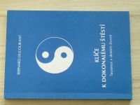 Ducourant - Klíče k dokonalému štěstí - Taoismus v denním životě (1993)
