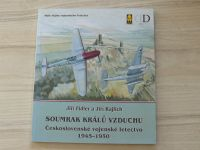 Fidler, Rajlich - Soumrak králů vzduchu - Československé vojenské letectvo 1945 - 1950 (2000)