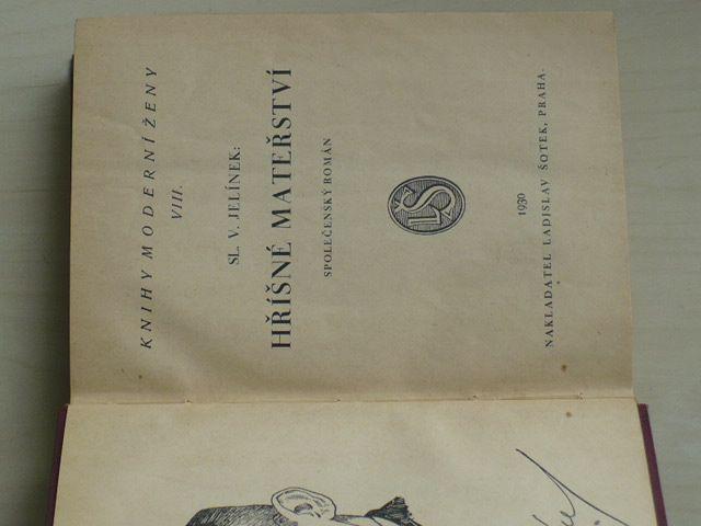 Jelínek - Hříšné mateřství I.-II. (1930)