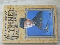 Jules Roy - Guynemer: anděl smrti (1997) 1. sv.válka