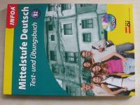 Mittelstufe Deutsch - Test- und Übungsbuch B2 (2007) + 2 CD