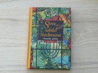 Modrost světa - Slova rabiho Nachmana - Chasidské příběhy (2002)