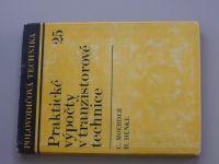 Moerder, Henke - Praktické výpočty v tranzistorové technice - Polovodičová technika 25 (1978)