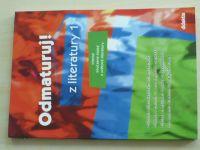 Odmaturuj! z literatury 1 (2004)
