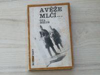 Ota Holub - A věže mlčí... (1973) Pohraniční opevnění ČSR