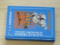 Parkerová - Ostrov vyhnanců - Tajuplné příběhy ze starobylého Japonska (2005)