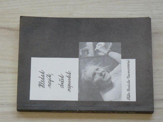 PhDr. Vendula Neumannová - Hledat najít, držet nepustit. (1991)