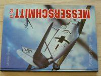 Šnajdr - Messerrschmitt BF 109 - Evropa 1939-1940 (1995)
