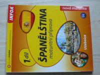 Španělština maturitní příprava 1. díl - učebnice (2010)