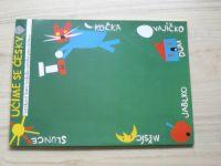 Učíme se česky I. - jazykový kurz českého jazyka pro cizince (2012)