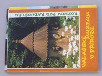 Valašské muzeum v přírodě - Rožnov pod Radhoštěm (nedatováno)