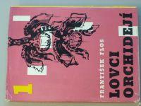 Flos - Lovci orchidejí 1,2,3 (1966)