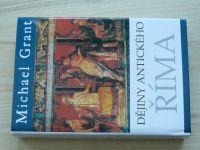 Grant - Dějiny antického Říma (2010)