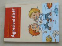Hergenhan - Agresivní dítě? Systemické řešení problémového chování (2017)