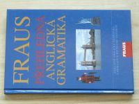 Hovorková - Fraus - Přehledná anglická gramatika (2004)