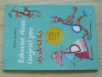 Jirušková - Zábavné čtení (nejen) pro dyslektiky - Určeno pro děti, rodiče i učitele (2018)