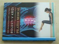 Klenková, Kazinír -  Bolesti v kříži a Pilates medical (2010)