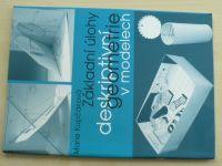 Kupčáková - Základní úlohy deskriptivní geometrie v modelech (2016)