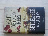 Matt Beynon Rees - Betlémské vraždy (2008)