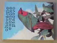 Podpěra - Chováme exotické ptactvo (1979)