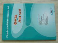 Průvodce pro učitele k učebnicové sadě Člověk a jeho svět pro 3. ročník základní školy (2008)