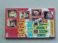 Rubešová - Slavné mlsné huby (a jejich recepty)  (1993)