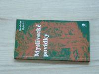 Stanislav Opluštil - Myslivecké povídky (1997)