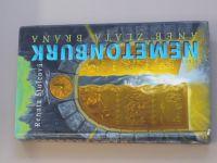 Štulcová - Nemetonburk aneb zlatá brána (2005)