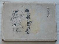 Trepeš - Veselý deník -  Žilinská kasárna 1934, Pěší pluk 41 tech. rota