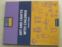Wright - Resource Books for Primary Teachers: Art and Crafts with Children (2001)