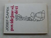 Čapek - Povídejme si děti (1979)