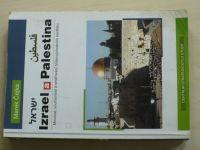 Čejka - Izrael a Palestina - Minulost, současnost a směřování blízkovýchodního konfliktu (2005)