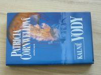 Cornwellová - Kalné vody (2001)