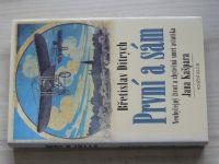 Ditrych - První a sám - Neobyčejný život a zbytečná smrt aviatika Jana Kašpara (2001)