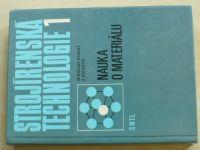 Hluchý - Strojírenská technologie - Nauka o materiálu (1978)