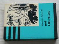 KOD 131 - Staňukovič - Muž přes palubu (1973)