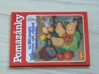 Kuchařinka 6 - Pomazánky na 250 receptů - sýrové, rybí, vaječné, masové a další (1996)