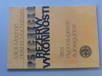 Machač, Machačová - Rezervy výkonnosti (1991)