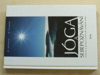 Mihulová - Jóga a sebepoznávání - Teorie a praxe vyšších stupňů jógy (1998)