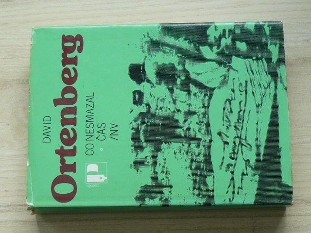 Ortenberg - Co nesmazal čas (1984) Vzpomínky na 2. sv. v.