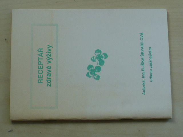 Škvařilová - Receptář zdravé výživy (1990)