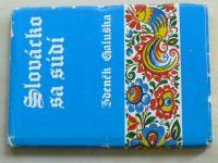 Slovácko sa nesúdí (1973,1974) - 2 knihy